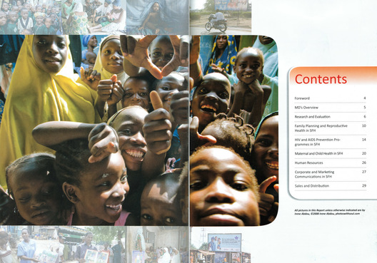 First pages of the 2008 Annual Report of Nigeria's largest indigenous social marketing organization, the Society for Family Health.  The report features 39 photos by Irene Abdou, or 74% of all photos in the report.