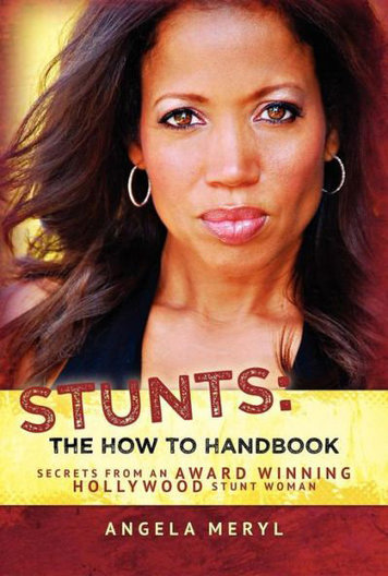 Stunt Woman/Actor Angela Meryl tells all!