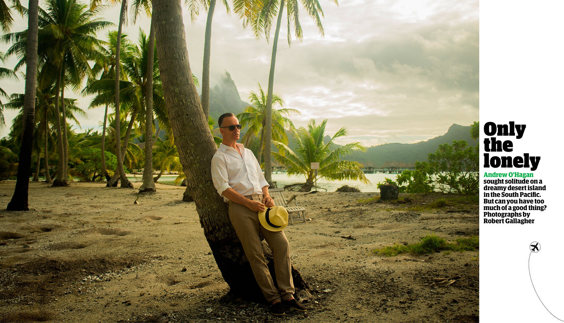 Andrew O'Hagan in Bora Bora for The Guardian Weekend
