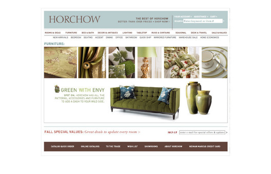 Original concepts for Horchow.com featuring: new wider size, strategically place promotional areas, new sign-in, type-a-head feature, new top navigation with drop down lists, larger editorai image areas for homepage and category silos, large promotional areas on category and thumbnail pages, larger category and thumbnail images, consistent typography across site and print for one brand look, new simpler photography direction