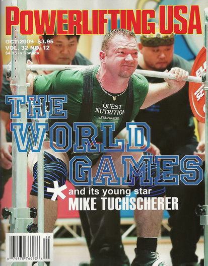 Mike Tuchscherer won the gold medal in Powerlifting at World Games in Kaohsiung, Taiwan.  At 264 pounds, he lifted a total weight of 2,330 pounds (a 903 pound squat, a 600 pound bench press and a 826 pound dead lift). He has set several powerlifting world records.  He is considered the strongest man on earth!